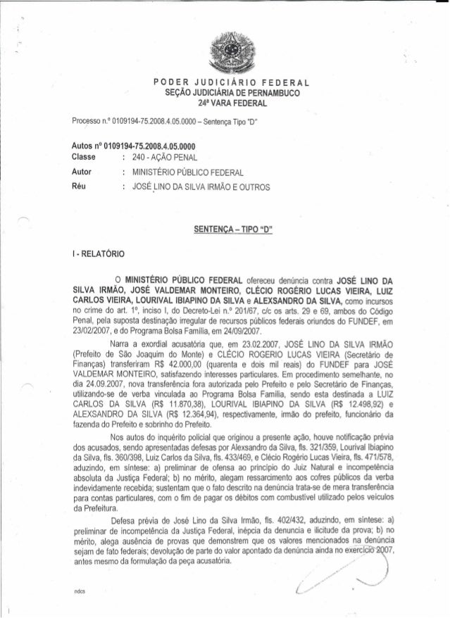 POD ER JUDICIARIO FEDERAL SE<;Ao JUDICIARIA DE PERNAMBUCO 24a VARA FEDERAL Pro~esso n.?0109194-75.2008.4.05.0000- Sentenca...