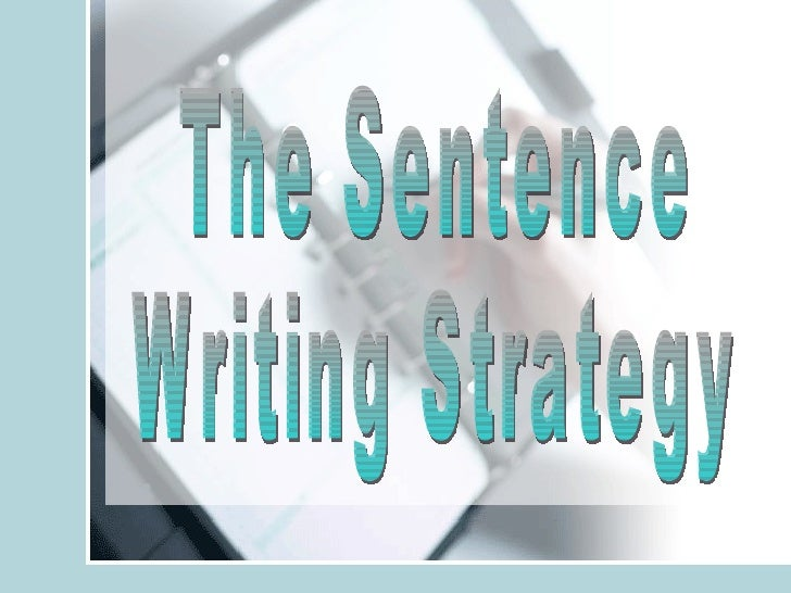 Sentence Writing Strategy