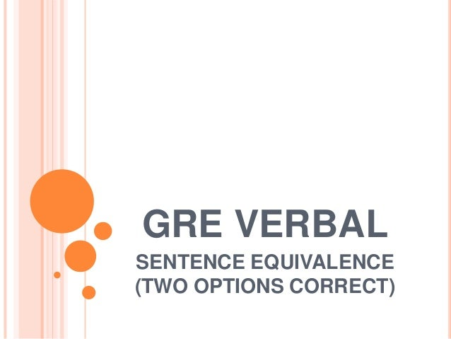 GRE VERBAL SENTENCE EQUIVALENCE (TWO OPTIONS CORRECT)