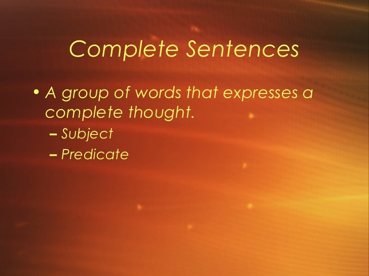 fragments sentence predicate This handout will help you locate and correct sentence fragments and run-ons   a subject (the actor in the sentence) a predicate (the verb or action), and.