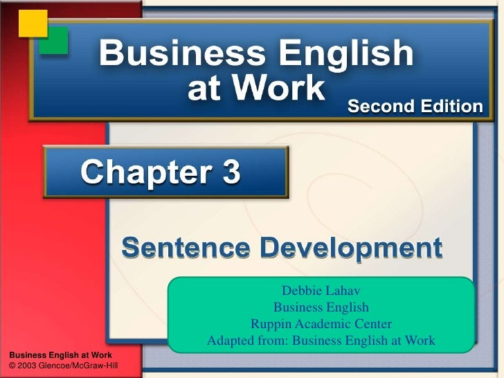 Debbie Lahav<br />Business English<br />Ruppin Academic Center <br />Adapted from: Business English at Work <br />