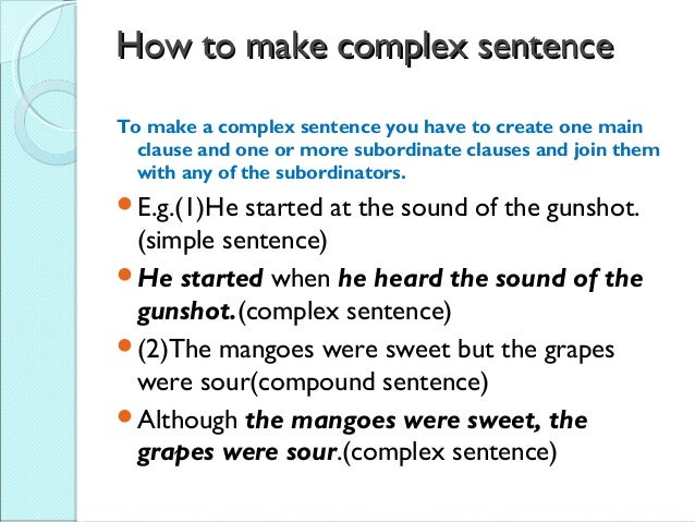 summary of complex sentences In short, in simpler terms, in summary, that is, to summarize compound-complex sentences tips remember that a compound-complex sentence contains.