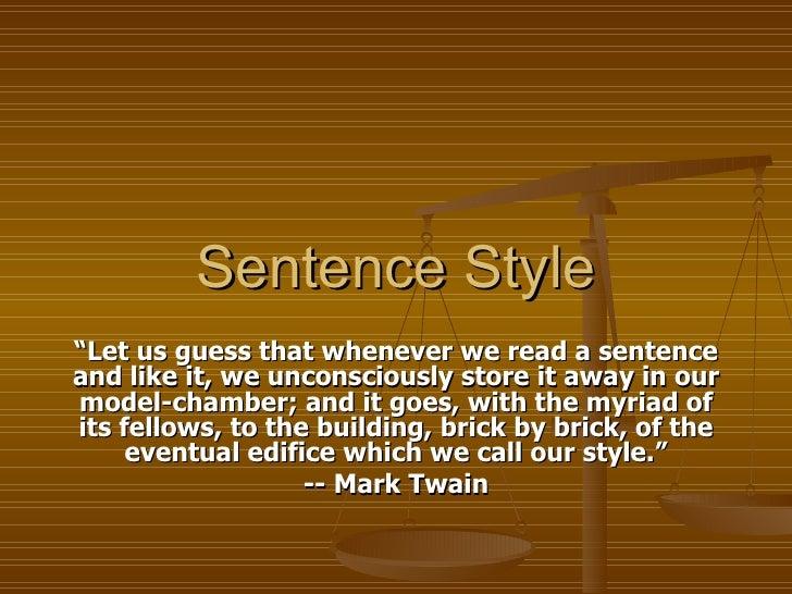 Sentence Style
