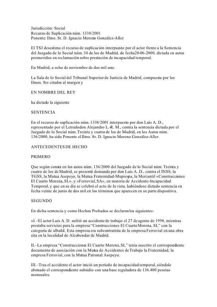 Jurisdicción: Social Recurso de Suplicación núm. 1338/2001 Ponente: Ilmo. Sr. D. Ignacio Moreno González-Aller  El TSJ des...