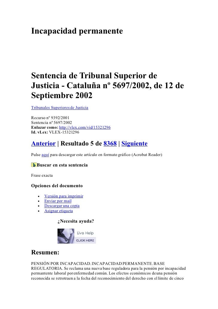 Incapacidad permanente     Sentencia de Tribunal Superior de Justicia - Cataluña nº 5697/2002, de 12 de Septiembre 2002 Tr...