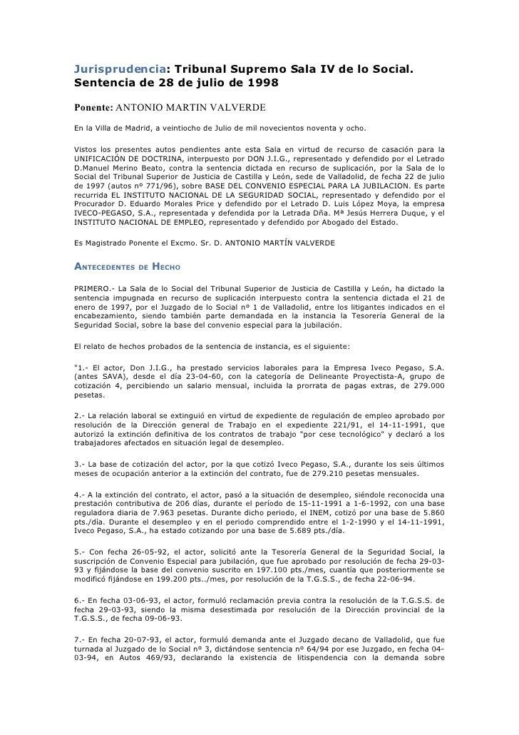 Jurisprudencia: Tribunal Supremo Sala IV de lo Social. Sentencia de 28 de julio de 1998  Ponente: ANTONIO MARTIN VALVERDE ...