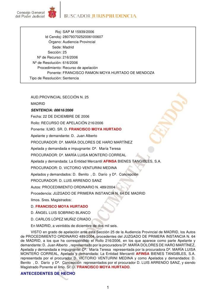Roj: SAP M 15939/2006              Id Cendoj: 28079370252006100607                Órgano: Audiencia Provincial            ...