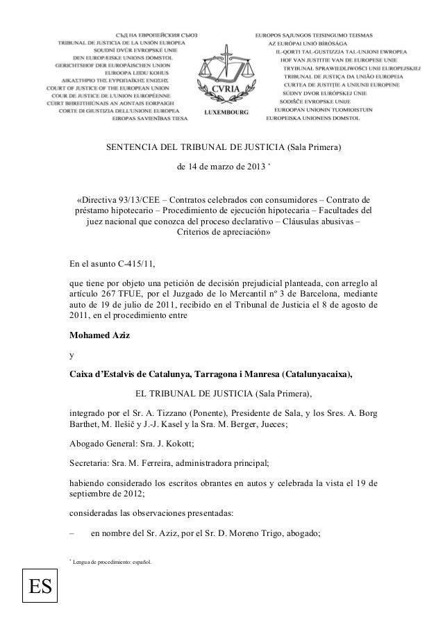 SENTENCIA DEL TRIBUNAL DE JUSTICIA (Sala Primera)                                             de 14 de marzo de 2013 *    ...