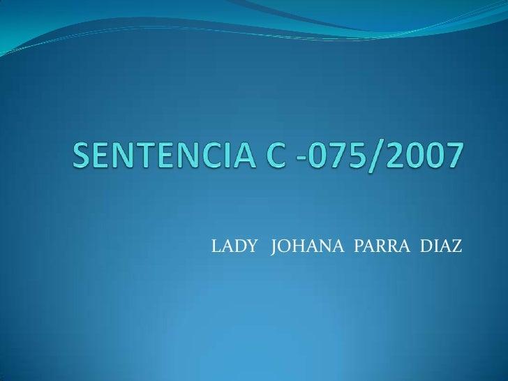 Sentencia c  075