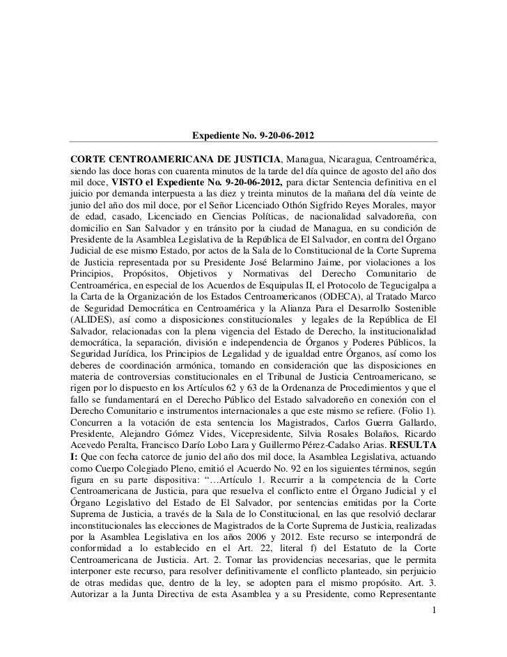 Expediente No. 9-20-06-2012CORTE CENTROAMERICANA DE JUSTICIA, Managua, Nicaragua, Centroamérica,siendo las doce horas con ...