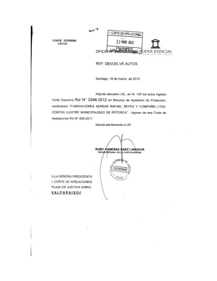 Santiago, quince de marzo de dos mil doce.        VISTOS:       Se reproduce la sentencia en alzada, con excepción de los ...