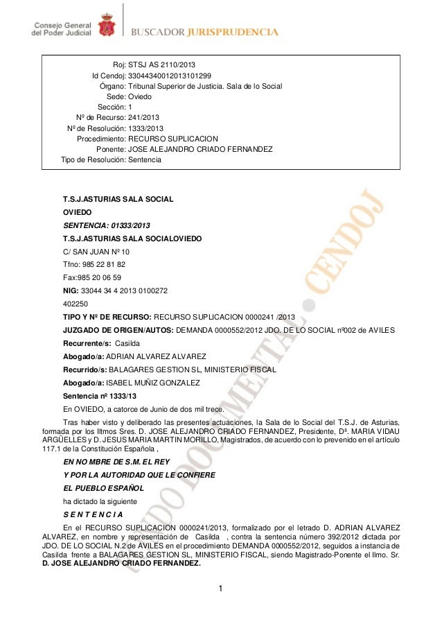Roj: STSJ AS 2110/2013 Id Cendoj: 33044340012013101299 Órgano: Tribunal Superior de Justicia. Sala de lo Social Sede: Ovie...