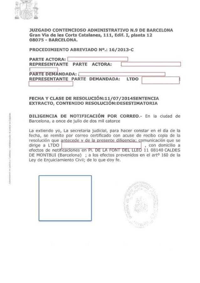 JUZGADO CONTENCIOSO ADMINISTRATIVO N.9 DE BARCELONA Gran Via de les Corts Catalanes,  111, Edií.  I,  planta 12 08075 - BA...