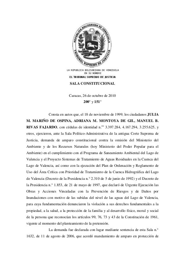 SALA CONSTITUCIONAL Caracas, 26 de octubre de 2010 200° y 151° Consta en autos que, el 18 de noviembre de 1999, los ciudad...