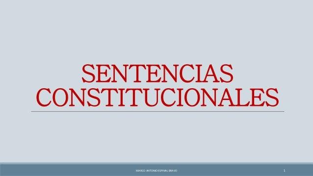 SENTENCIAS CONSTITUCIONALES MARCO ANTONIO ESPINAL BRAVO 1