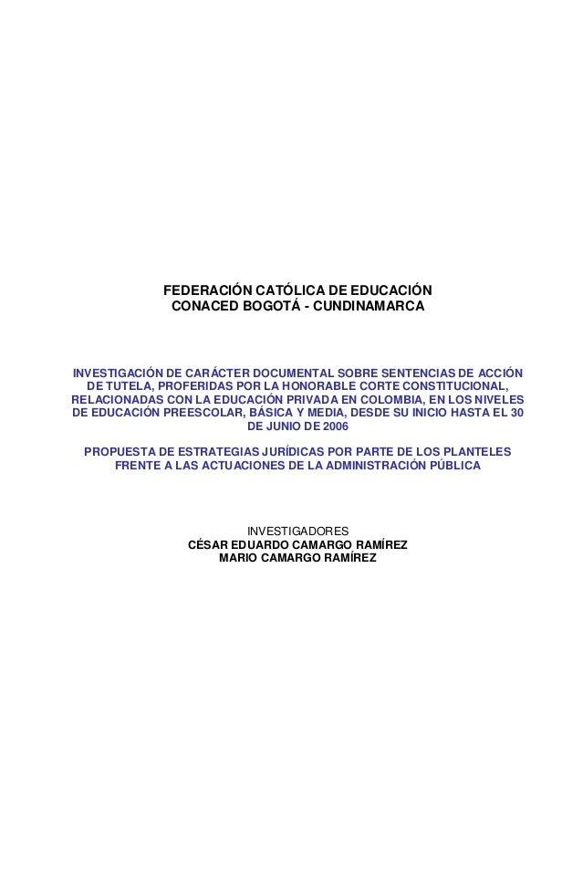 FEDERACIÓN CATÓLICA DE EDUCACIÓN              CONACED BOGOTÁ - CUNDINAMARCAINVESTIGACIÓN DE CARÁCTER DOCUMENTAL SOBRE SENT...
