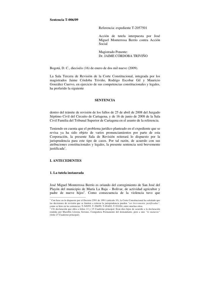 Sentencia T-006/09                                                Referencia: expediente T-2057501                        ...