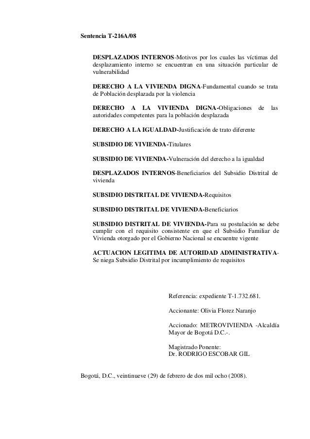 Sentencia T-216A/08 DESPLAZADOS INTERNOS-Motivos por los cuales las víctimas del desplazamiento interno se encuentran en u...