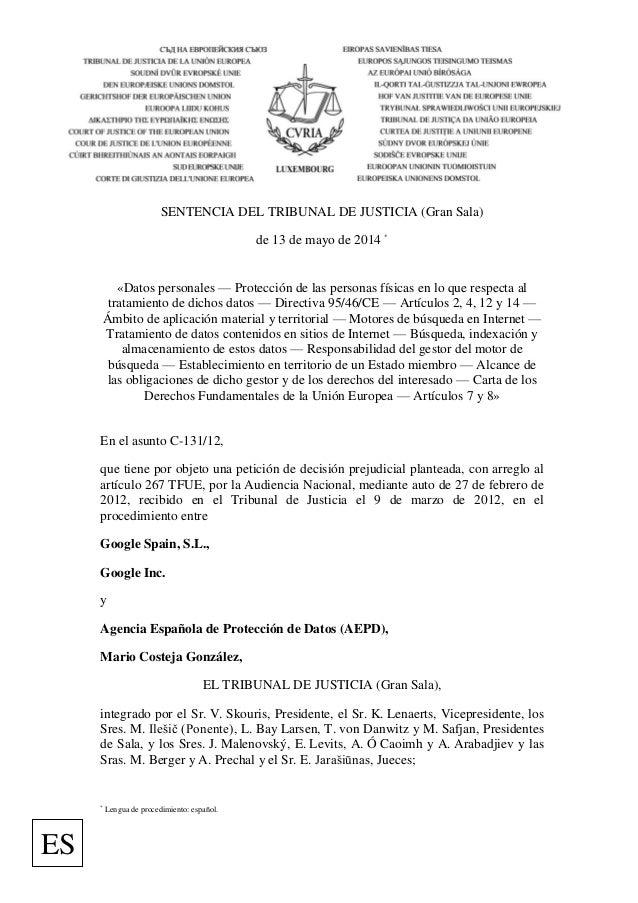 SENTENCIA DEL TRIBUNAL DE JUSTICIA (Gran Sala) de 13 de mayo de 2014 * «Datos personales — Protección de las personas físi...