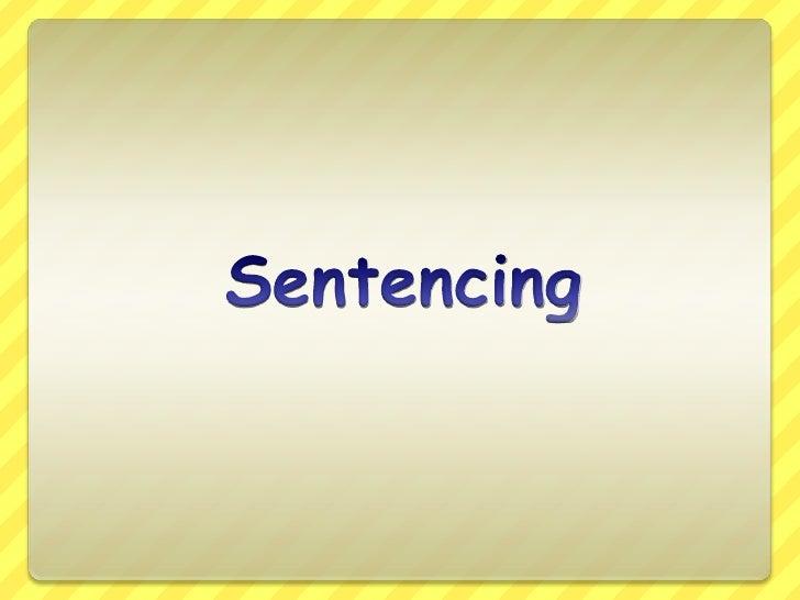 Sentencing<br />