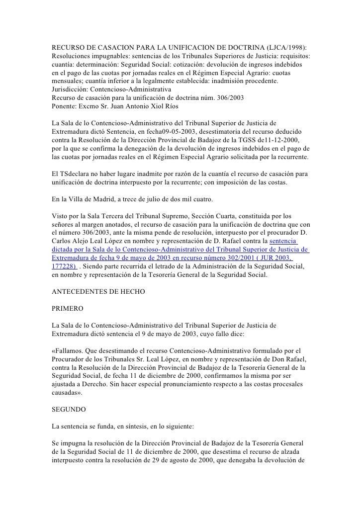 RECURSO DE CASACION PARA LA UNIFICACION DE DOCTRINA (LJCA/1998): Resoluciones impugnables: sentencias de los Tribunales Su...