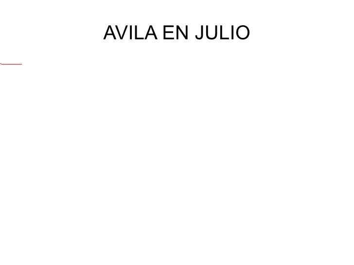 AVILA EN JULIO