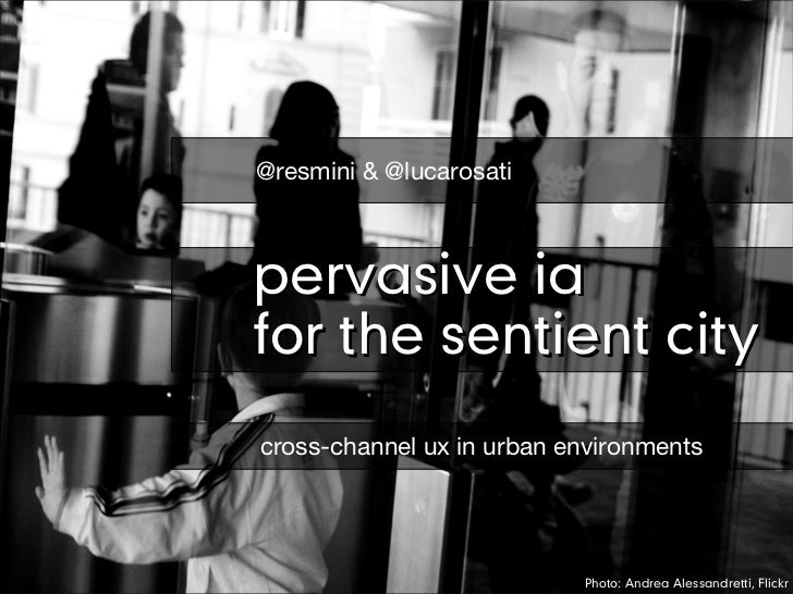 Pervasive IA for the sentient city