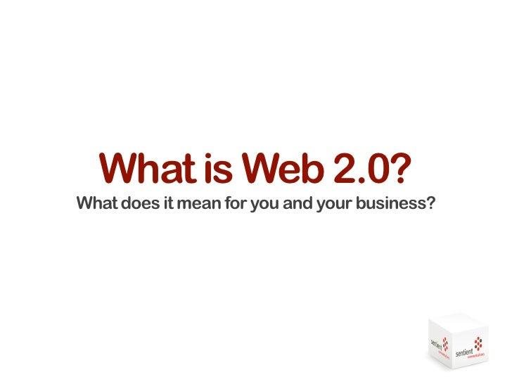 Sentient Communications Web20&Social Media Presentation