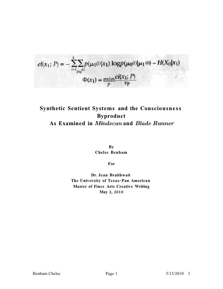 Synthetic Sentient Systems and the Consciousne s s                        Byproduct       As Examined in Mindscan and Blad...