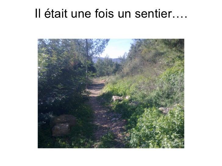 Il était une fois un sentier….