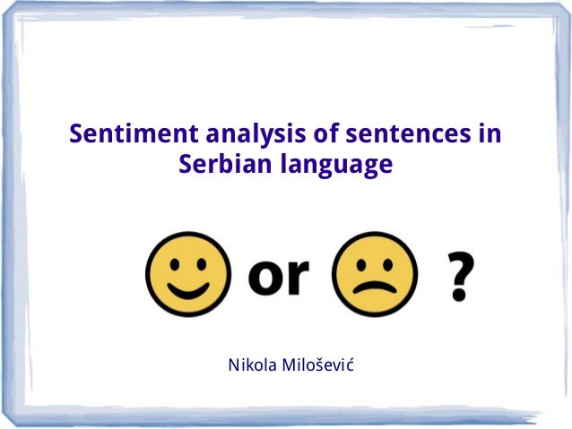Sentiment analysis for Serbian language