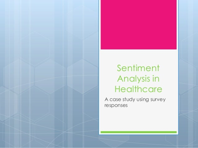 Sentiment analysis in healthcare