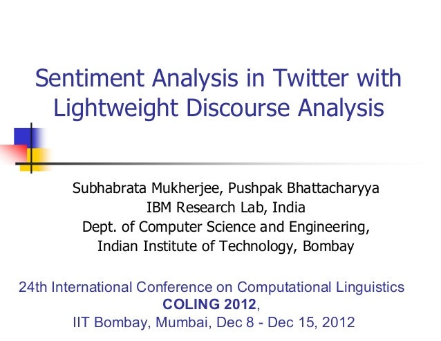 Sentiment Analysis in Twitter with Lightweight Discourse Analysis