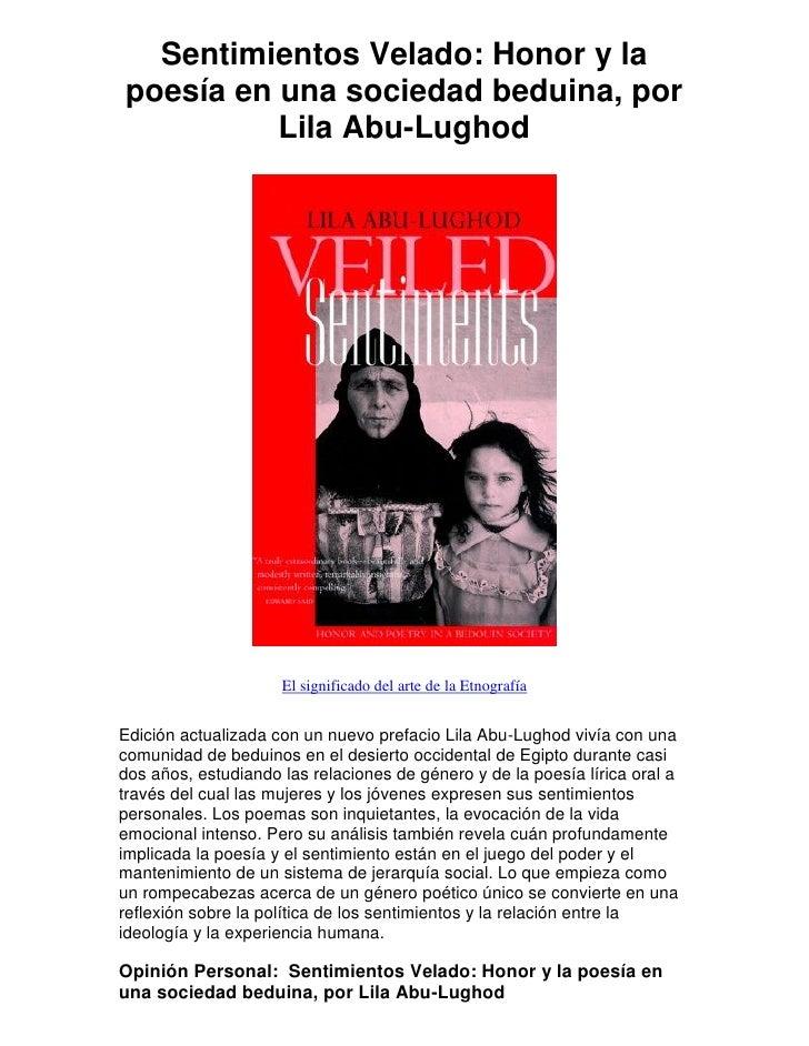 Sentimientos Velado: Honor y la poesía en una sociedad beduina, por           Lila Abu-Lughod                          El ...
