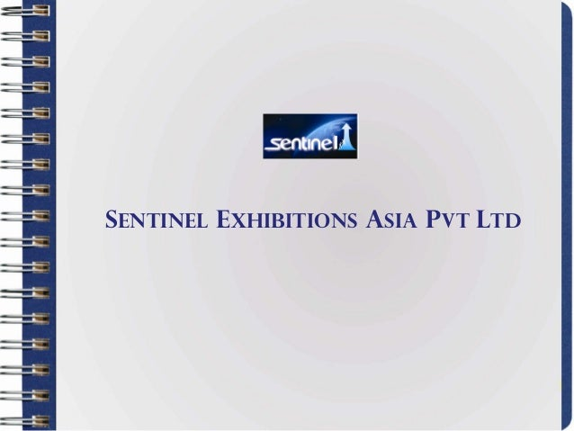 Sentinel exhibitions asia Pvt ltd