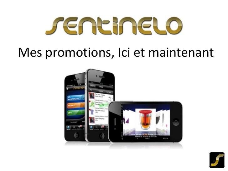 Sentinelo : distribution mobile et géolocalisée