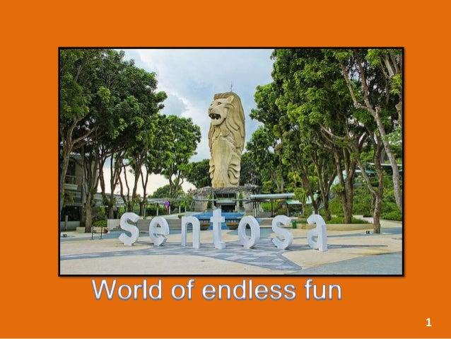 Sentosa-World Of Endless Fun