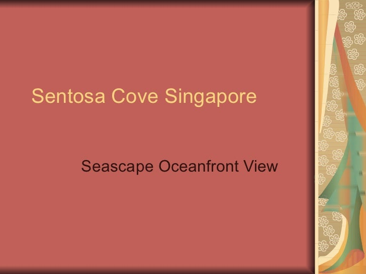Sentosa Cove Singapore Seascape Oceanfront View