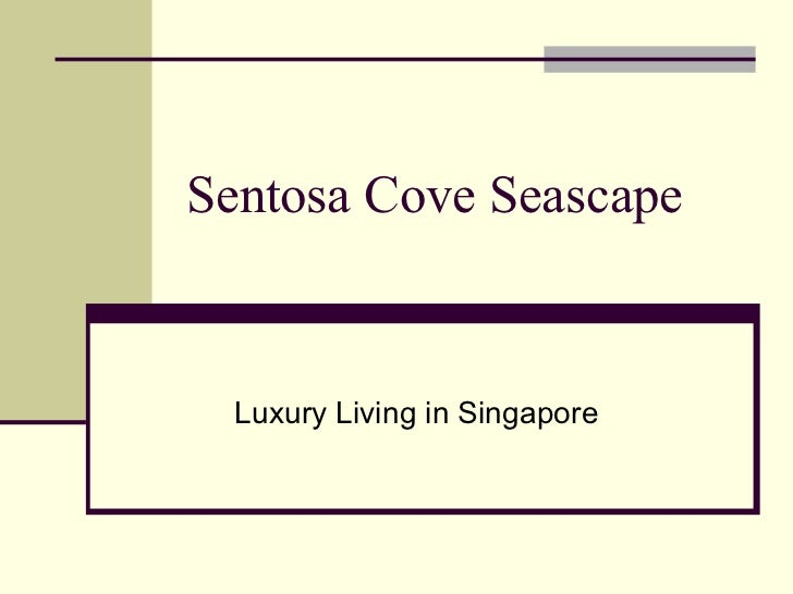 Sentosa Cove Seascape Luxury Living in Singapore