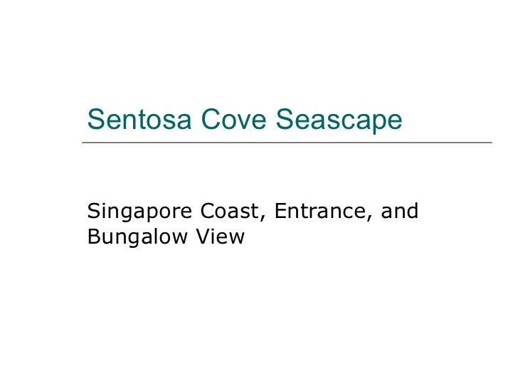 Sentosa Cove Singapore Entrance Coast