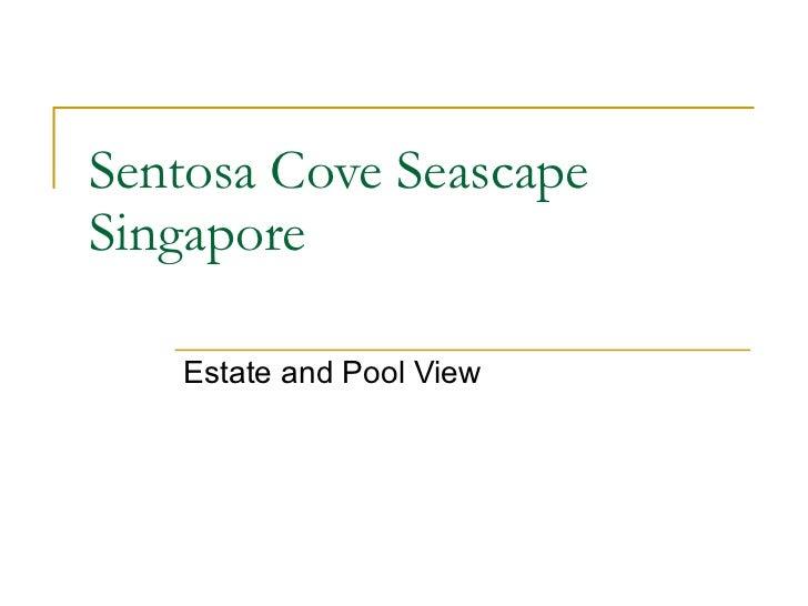 Sentosa Cove Seascape Singapore