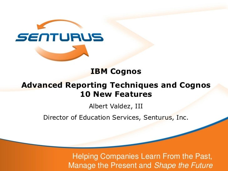 IBM Cognos Report Studio Advanced Authoring Techniques