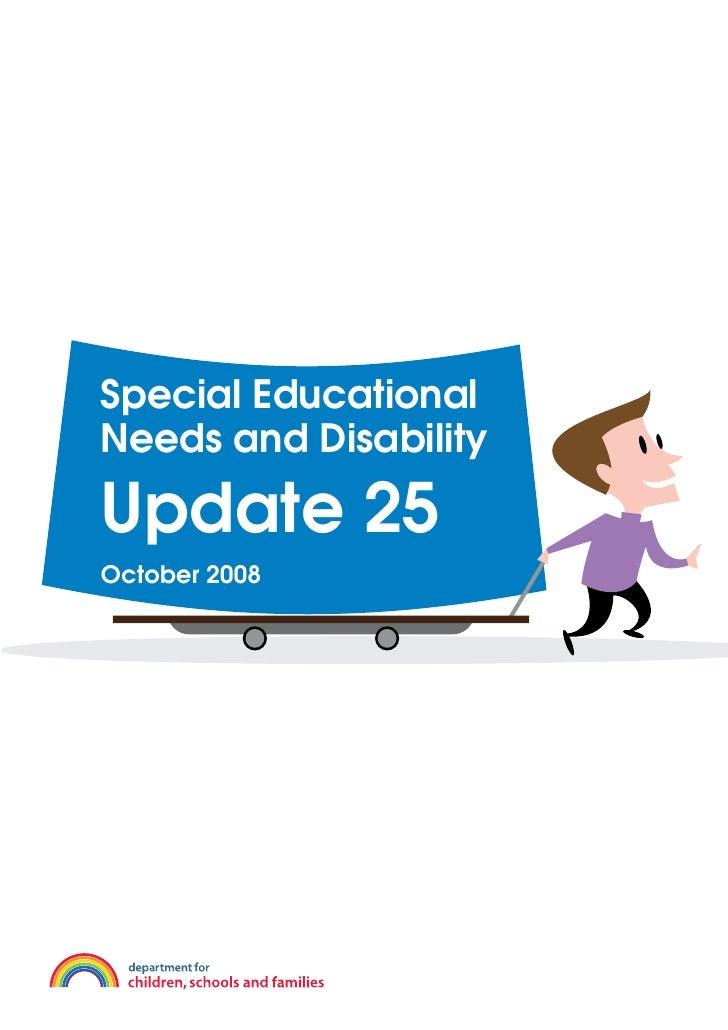 Special Educational Needs and Disability  Update 25 October 2008
