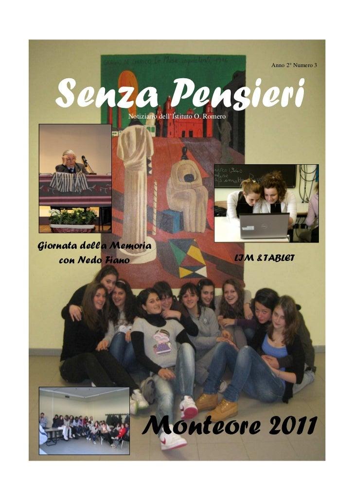 Anno 2° Numero 3   Senza PensieriNotiziario dell'Istituto O. RomeroGiornata della Memoria     con Nedo Fiano              ...