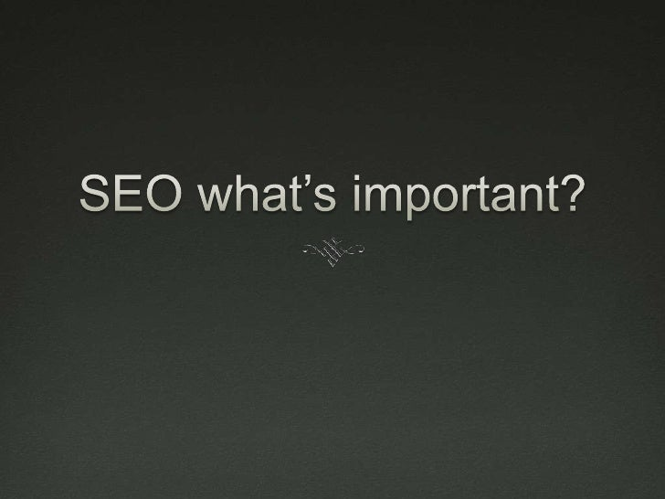 What is SEO?   Search engine optimisation   Making sure your site is able to be read by search   engines so it ranks hig...