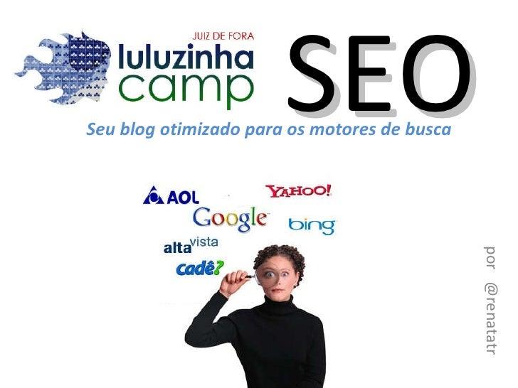 SEO - LuluzinhaCamp Juiz de Fora