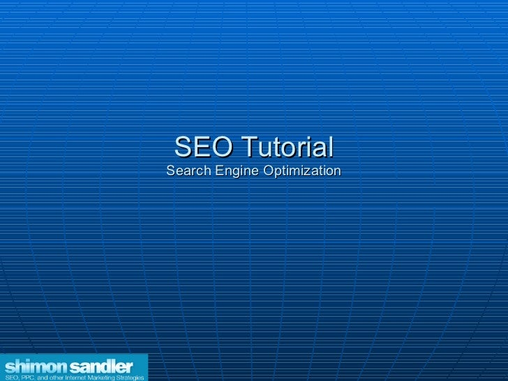 SEO Tutorial Search Engine Optimization