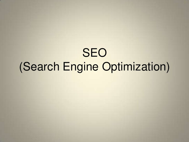 SEO(Search Engine Optimization)<br />