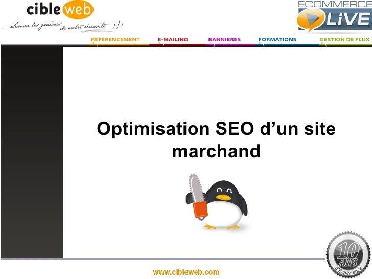 Optimisation SEO d'un site        marchand