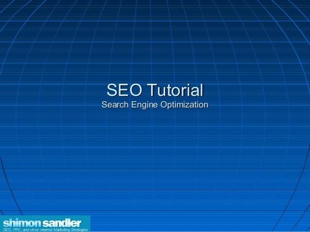 SEO TutorialSearch Engine Optimization
